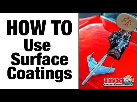 How To Use Surface Coatings - Autogeek