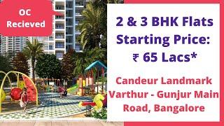 Candeur Landmark Varthur Main Road Bangalore Actual Video Sales 6366370375 Youtube
