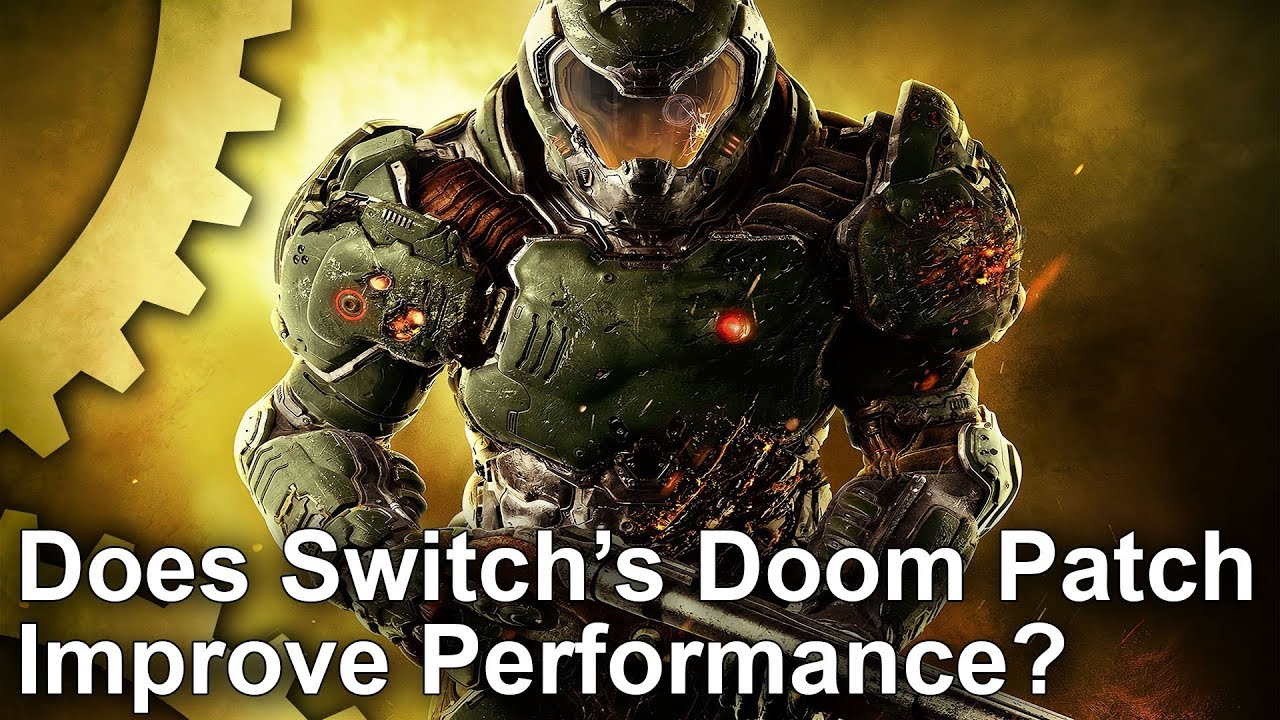 Does Switch's new Doom patch improve performance