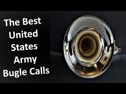 The Best United States Army Bugle Calls
