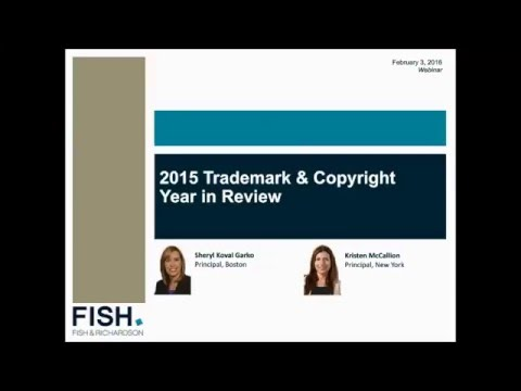 Webinar | 2015 Trademark & Copyright Year in Review