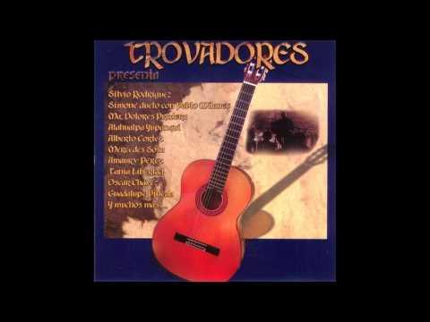 Trovadores 1 - 1999 - Album Completo