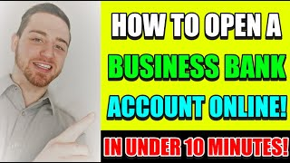 How To Open A Business Bank Account Online Step By Step In Under 10 Minutes! | Mike Rosko