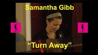 Samantha Gibb performs Turn Away in Nashville Studio