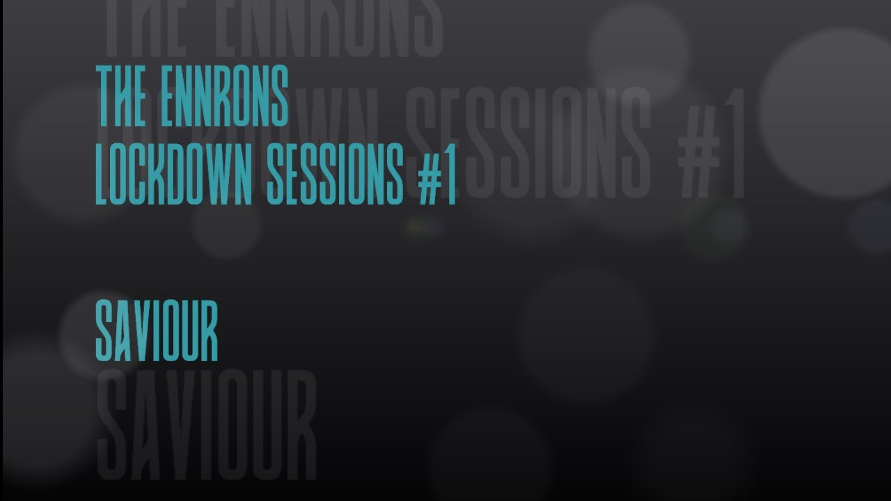 THE ENNRONS in 'LOCKDOWN SESSIONS'