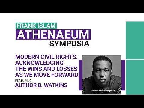 Frank Islam Athenaeum Symposia: D. Watkins