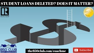 Student Loans Deleted Or On Report? Does It Matter? - One,UltraFICO, Personal,Credit,2019