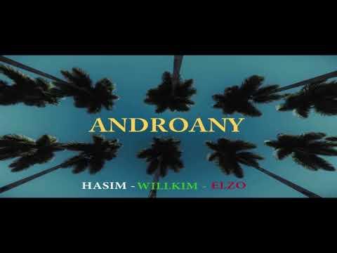 Androany  - HASIM -  WILLKIM -  ELZO