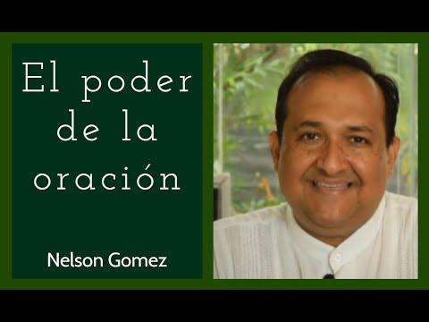 El poder de la oración - Nelson Gomez