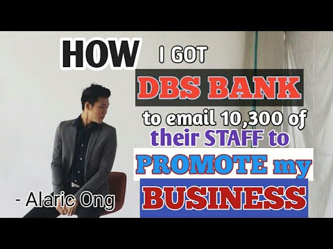 How I got DBS bank to email 10,300 of their staff to promote my business