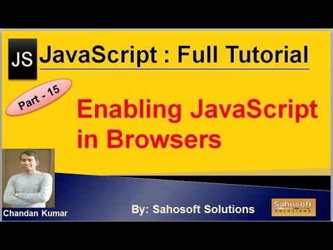 Enabling JavaScript in Browsers : Part - 15 : JavaScript Full Tutorial thumbnail