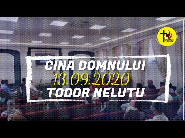 Gosen 13.9.2020 dum dimineața | Todor Neluțu | CINA Domnului