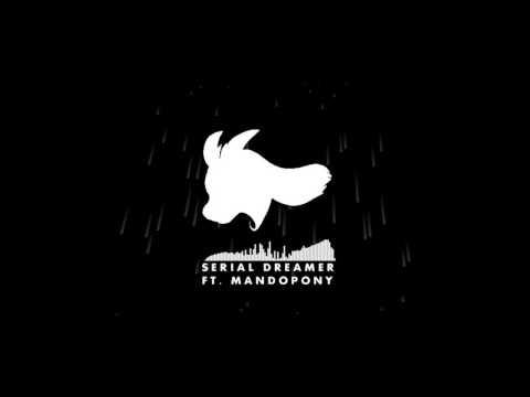 Silva Hound ft. MandoPony - Serial Dreamer (Original Mix)