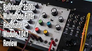 Behringer 2500 - Multimode Filter/Resonator Module 1047 review