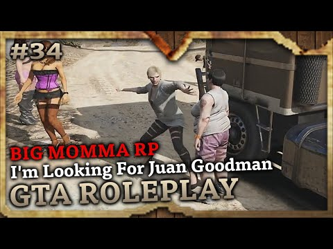 I'm Looking For Juan Goodman [BIG MOMMA RP] (GTA Role Play Highlights #34)