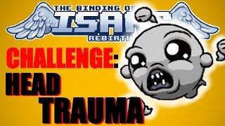 Rebirth Challenge: Head Trauma