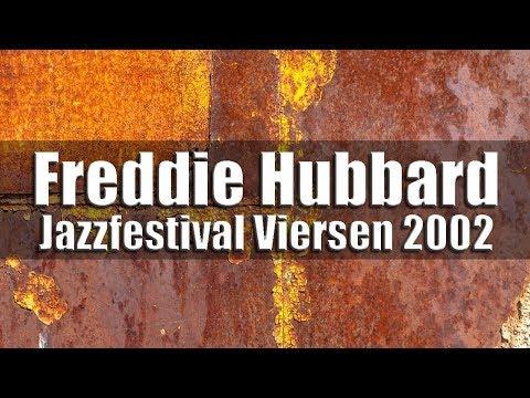 Freddie Hubbard & The New Jazz Composer Octet - Jazzfestival Viersen 2002