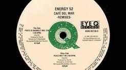 Energy 52 - Café Del Mar (Porte De Bagnolet Mix) [Eye Q Records 1993]