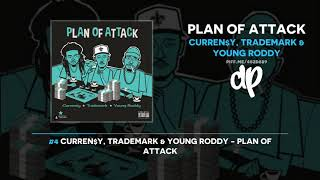 Curren$y, Trademark & Young Roddy - Plan Of Attack (FULL MIXTAPE)