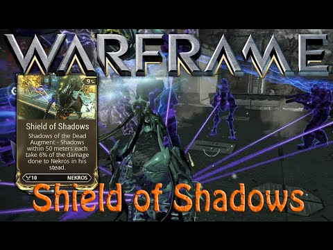 Warframe Shield Of Shadows Nekros Augment YouTube