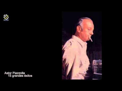 Astor Piazzolla 15 Grandes Éxitos
