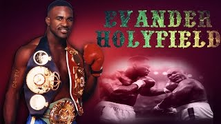 Evander Holyfield Highlights ( Greatest Hits ) 2017
