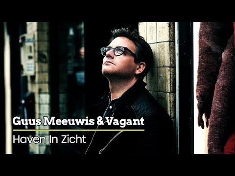 Guus Meeuwis & Vagant - Haven In Zicht (Audio Only)