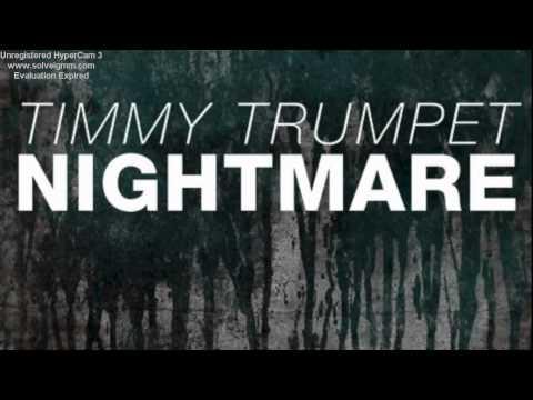 Timmy Trumpet Nightmare (4 Min) Officel Mix