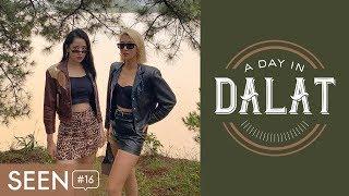 SEEN#16 1 Ngay O Da Lat ft. Chi Pu A Day In Dalat
