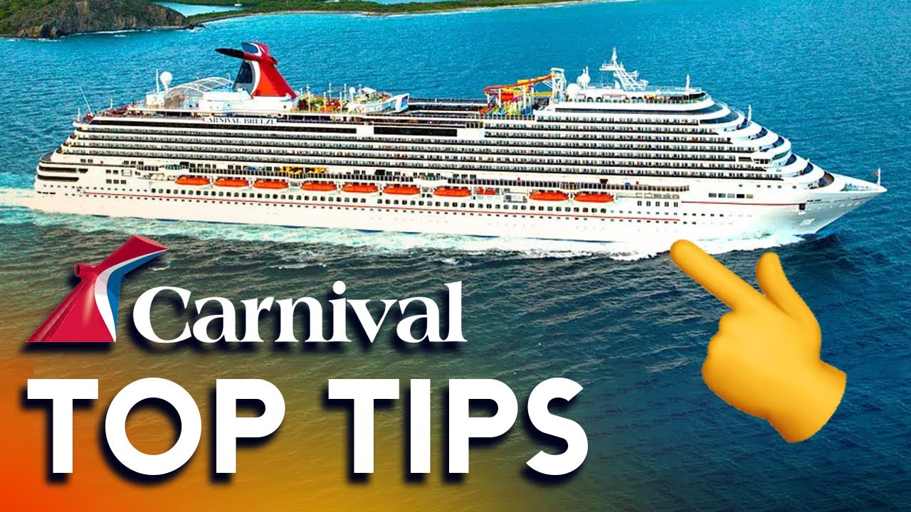 Best Carnival Cruise Tips 2019