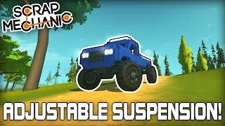 Adjustable Suspension Stiffness While Driving! (Scrap Mechanic #264)