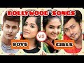 BOLLYWOOD SONGS BOYS VS GIRLS MUSICALLY