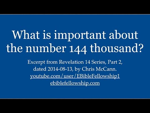What is important about the number 144 thousand?