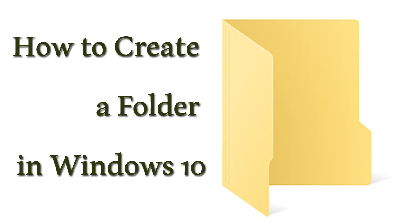 How To create a new Folder in Windows 10 - YouTube