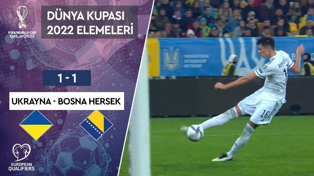 Ukrayna 1-1 Bosna Hersek   Maç Özeti   2022 Dünya Kupası Avrupa Elemeleri - D Grubu