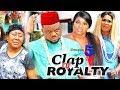 Clap of Royalty Season 5 - New Movie|Ken Erics|Destiny Etiko|2019 Latest Nigerian Nollywood movie