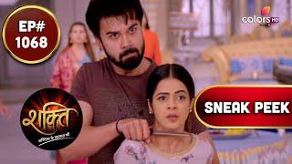 Shakti | शक्ति | Episode 1068 | Coming Up Next