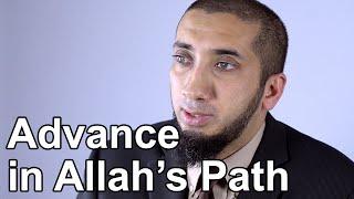 Advance in Allah's Path - Nouman Ali Khan - Quran Weekly
