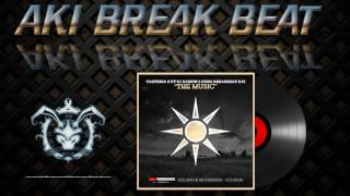 Vazteria X, DJ Karpin, Zona Breakbeat DJ's - The Music (Original Mix) Xclubsive Recordings