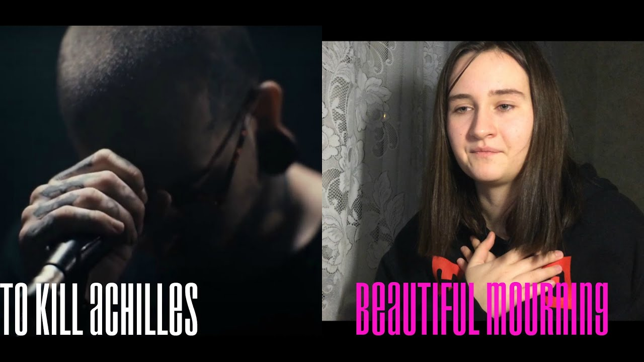 To Kill Achilles - Beautiful Mourning (реакция\ reaction <br>eview)