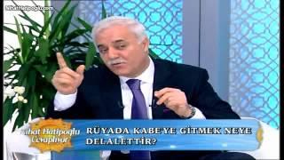 Rüyada Kabeye Gitmek - NihatHatipoglu.com