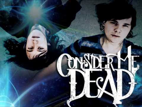 Consider Me Dead - Where Are You Now (HD)