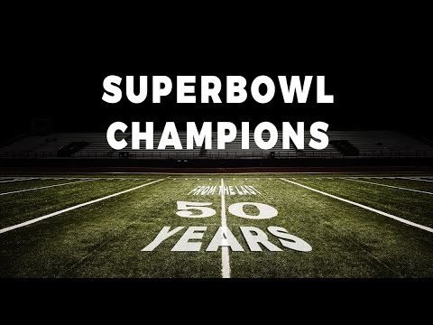 THE LAST 50 SUPER BOWL CHAMPIONS IN 5 MINUTES WITH MVP (1967-2016)