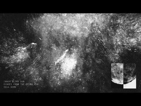 Inner Blind Sun 2014 Demo