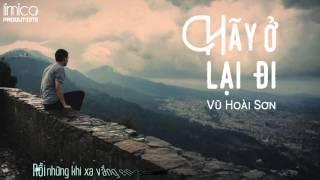 [Lyric] Hãy ở lại đi - Vũ Hoài Sơn ( 2 in 1 OST)