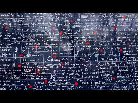 """Le Mur des Je T'aime (The Wall Full of """"I Love You"""") in Montmartre, Paris (Stills Inserted)"""