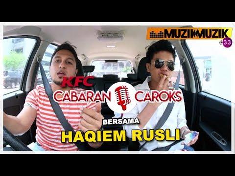 KFC Cabaran Caroks bersama Haqiem Rusli