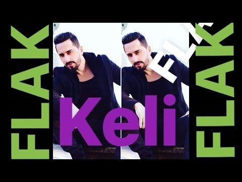 Keli - FLAK FLAK ( Official Song )