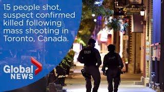 15 people struck by gunfire following mass shooting in Toronto, Canada
