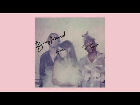 Ariana Grande, Social House - Boyfriend (Extended Version)